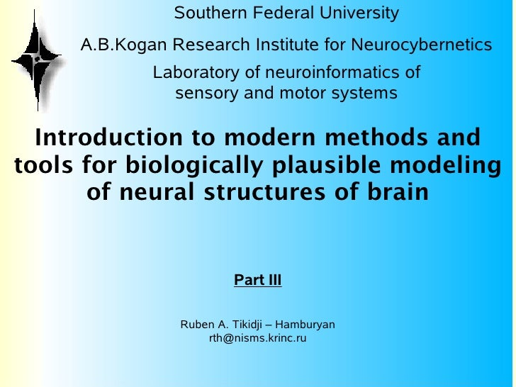 Southern Federal University      A.B.Kogan Research Institute for Neurocybernetics              Laboratory of neuroinforma...