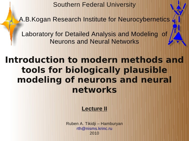 Introduction to modern methods and tools for biologically plausible modeling of neurons and neural networks (2)