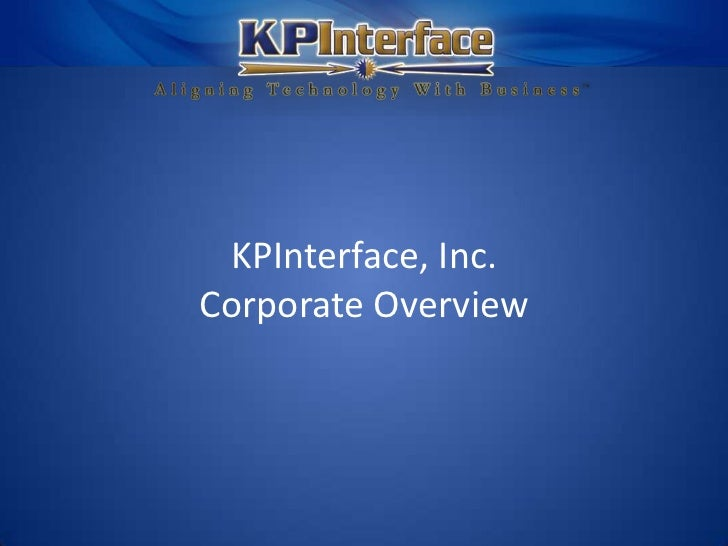 KPInterface, Inc.Corporate Overview