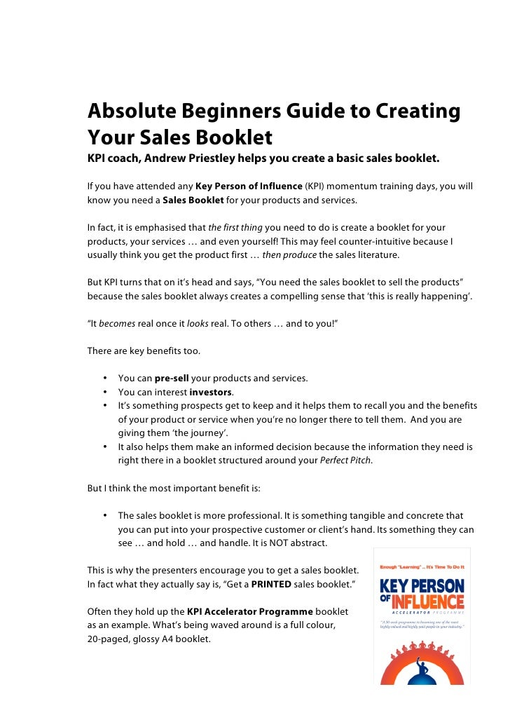 Absolute Beginners Guide to CreatingYour Sales BookletKPI coach, Andrew Priestley helps you create a basic sales booklet.I...