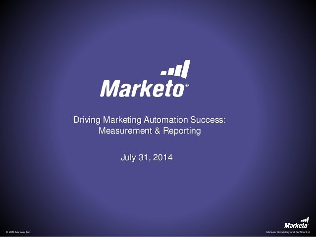 Drive Marketing Automation Success Across the Enterprise: Measurement and Reporting