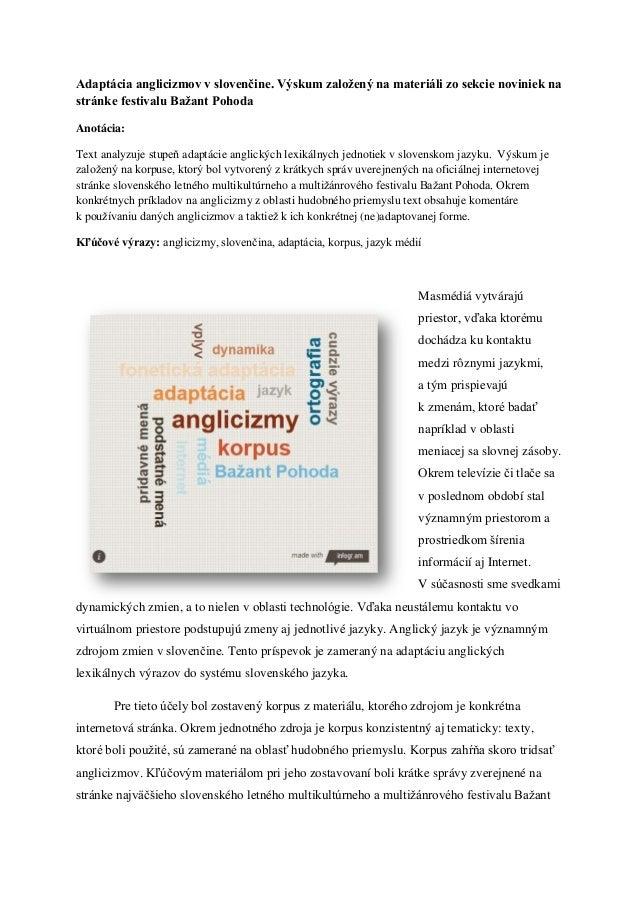 Adaptácia anglicizmov v slovenčine. Výskum založený na materiáli zo sekcie noviniek nastránke festivalu Bažant PohodaAnotá...