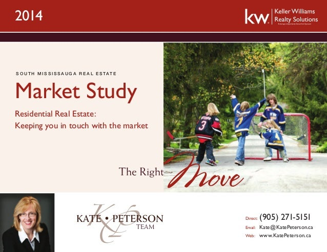 2014  S o u t h M i ss i ss a u g a R e a l Es t a t e  Market Study Residential Real Estate: Keeping you in touch with th...
