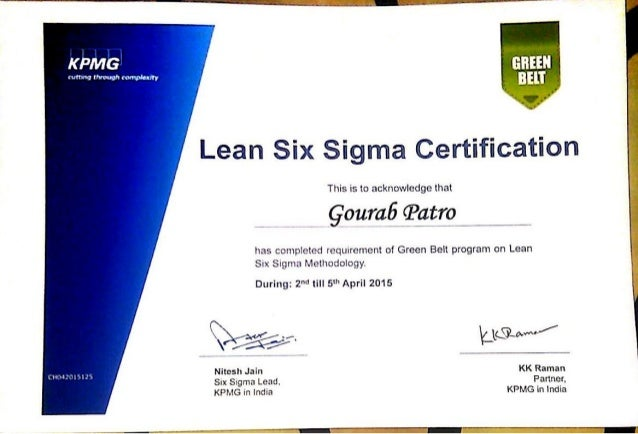 six sigma green belt certification Lean six sigma green belt workshop and certification, internationally recognized and facilitated by dr shantanu kumar  the six sigma green belt certification .