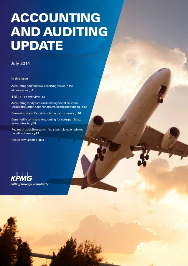 July 2014 ACCOUNTING AND AUDITING UPDATE In this issue Accounting and financial reporting issues in the airline sector p2 ...
