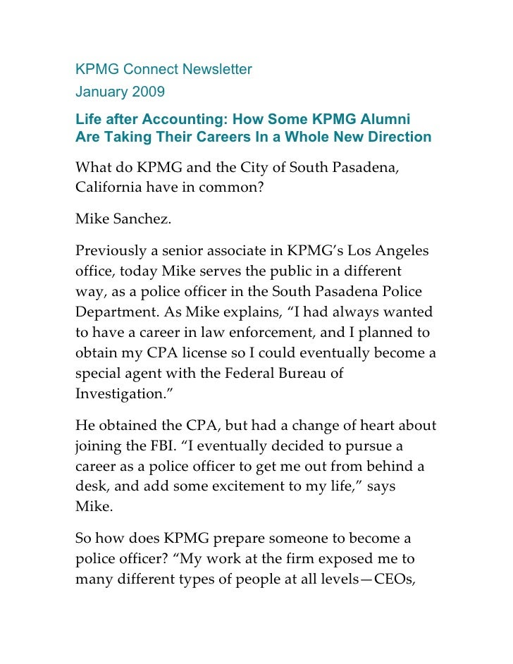KPMG Connect Newsletter January 2009 Life after Accounting: How Some KPMG Alumni Are Taking Their Careers In a Whole New D...