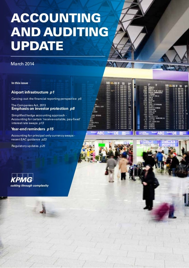 March 2014 ACCOUNTING AND AUDITING UPDATE In this issue Airport infrastructure p1 Carving-out: the financial reporting per...