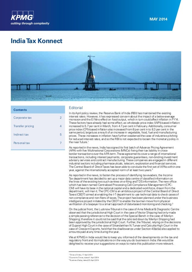 MAY 2014 IndiaTax Konnect Editorial In its April policy review, the Reserve Bank of India (RBI) has maintained the existin...