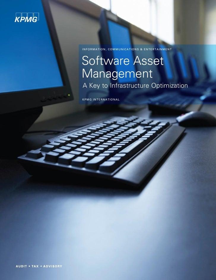 I N FO R MA T I O N , C O MMU N I C A T I O N S & E N T E R T A I N ME N T     Software Asset Management A Key to Infrastr...