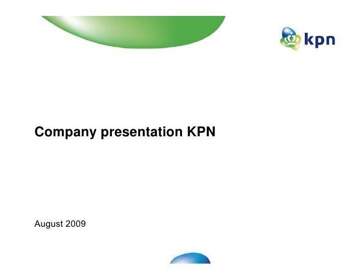 Kpn company presentation 2009