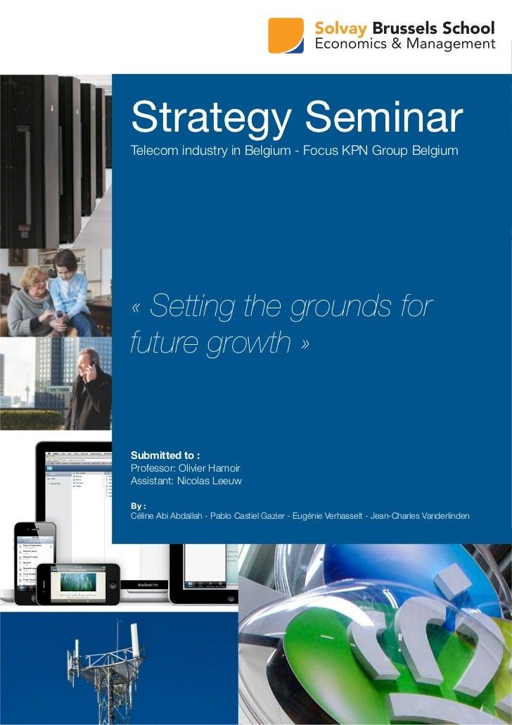 Kpn Group Belgium - Strategy seminar executive summary