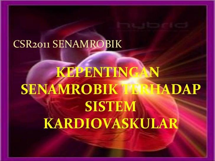 Kepentingan senamrobik terhadap sistem kardiovaskular