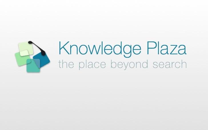 Knowledge Plaza : short presentation