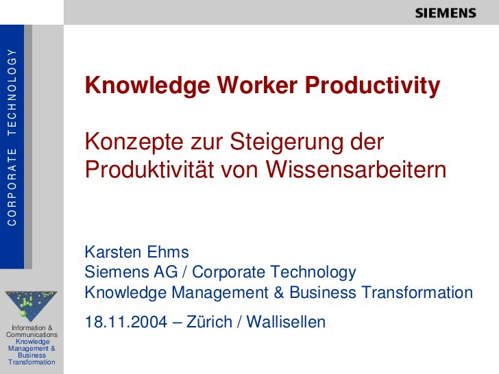 TECHNOLOGY                      Knowledge Worker Productivity                   Konzepte zur Steigerung der CORPORATE     ...