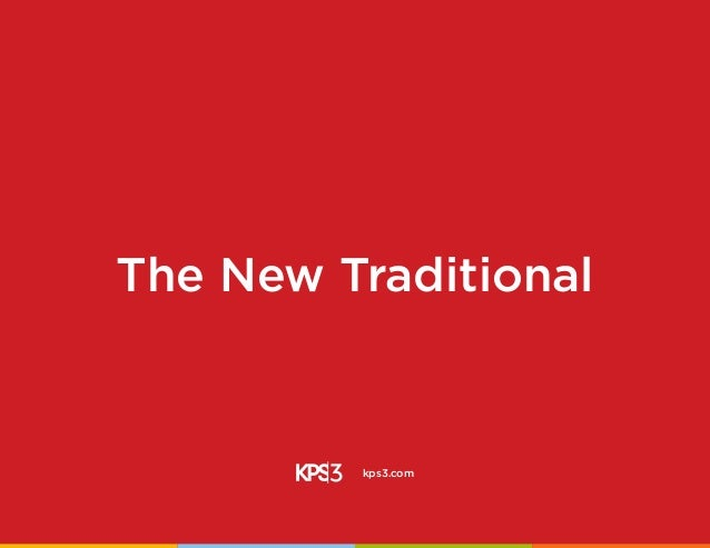 The New Traditional