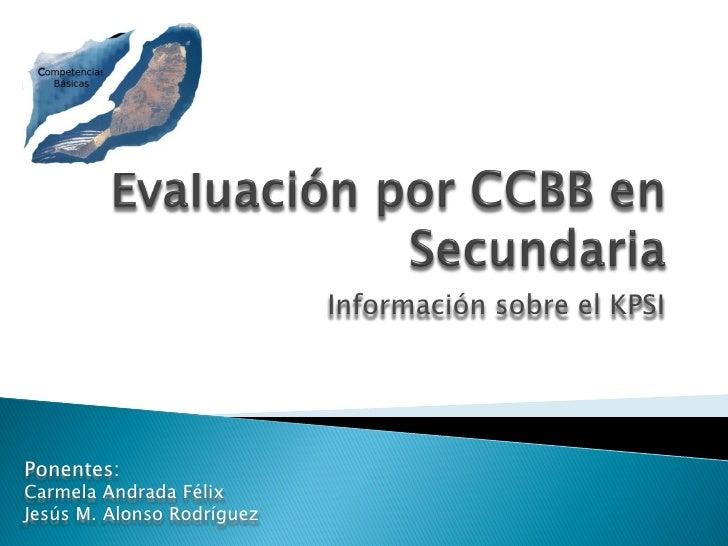 Kpsi Evaluación por Competencias Básicas Secundaria