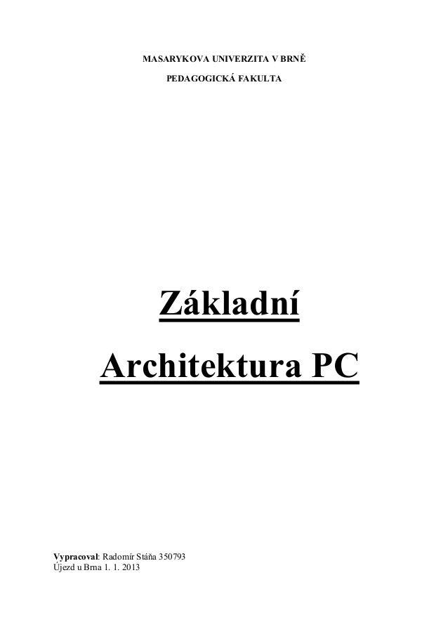 MASARYKOVA UNIVERZITA V BRNĚ                           PEDAGOGICKÁ FAKULTA                         Základní           Arch...