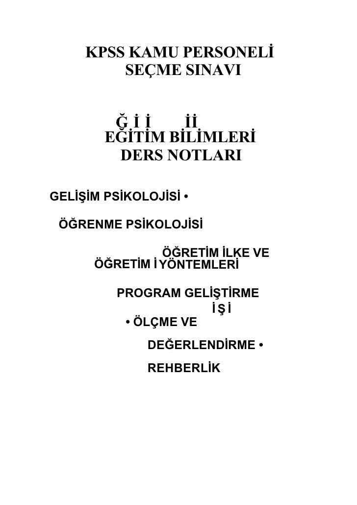 KPSS KAMU PERSONELİ          SEÇME SINAVI            Ğİİ     İİ         EĞİTİM BİLİMLERİ          DERS NOTLARI  GELİŞİM PS...