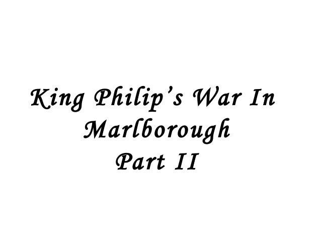 King Philip's War In    Marlborough      Part II