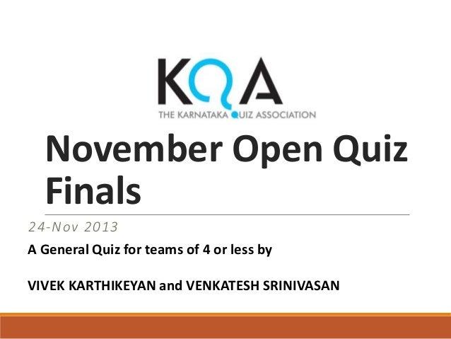 KQA November Open Quiz 2013 Finals