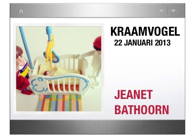 KRAAMVOGEL22 JANUARI 2013JEANETBATHOORN