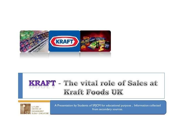 Kraft foods - The Vital Role Of Sales - SPJCM