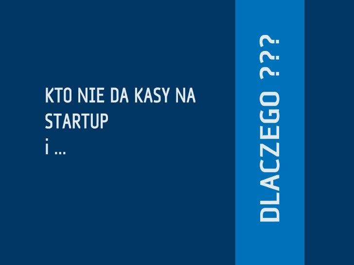 """""""Kto nie da kasy na startup i dlaczego?"""" - Anton Komarov, KrakSpot#3"""