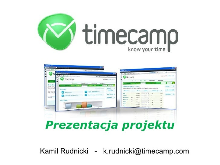 Kamil Rudnicki  -  [email_address] Prezentacja projektu