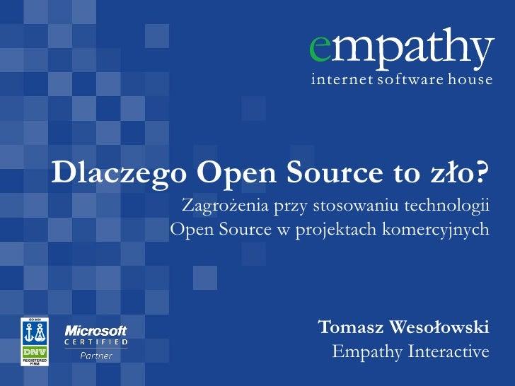 """""""Zagrożenia w stosowaniu technologii open-source w projektach komercyjnych"""" - Tomasz Wesołowski, KrakSpot#4"""