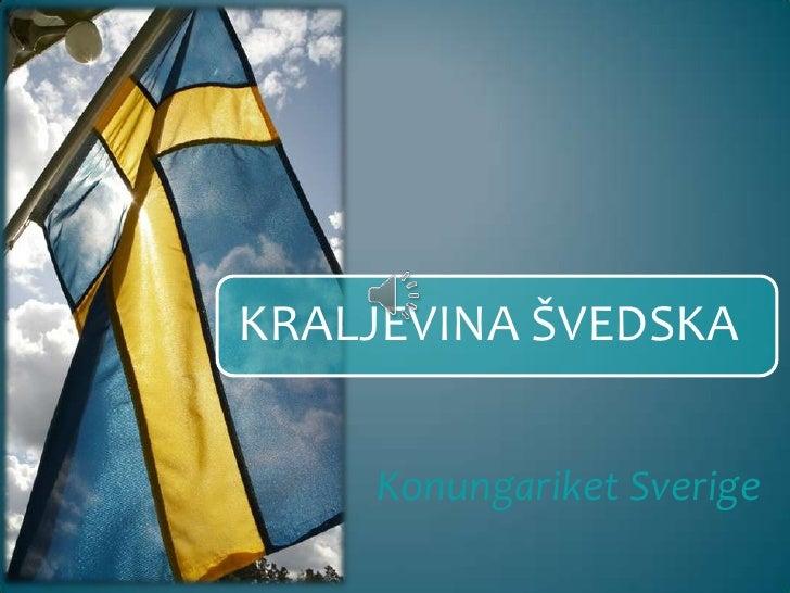 Konungariket Sverige<br />