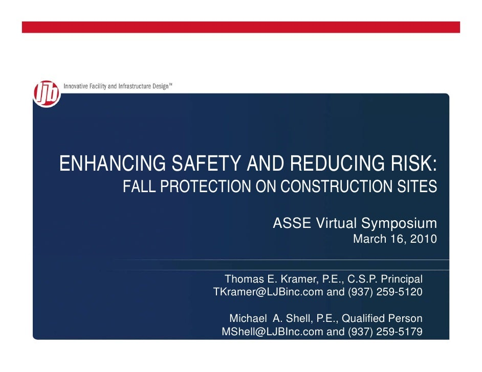 ENHANCING SAFETY AND REDUCING RISK:      FALL PROTECTION ON CONSTRUCTION SITES                            ASSE Virtual Sym...
