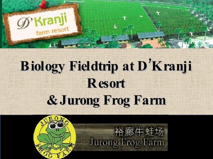 Biology Fieldtrip at D'Kranji Resort & Jurong Frog Farm