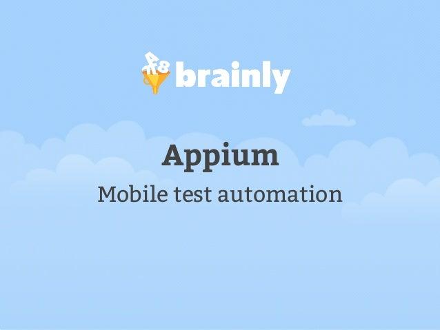 Mobile Test Automation - Appium