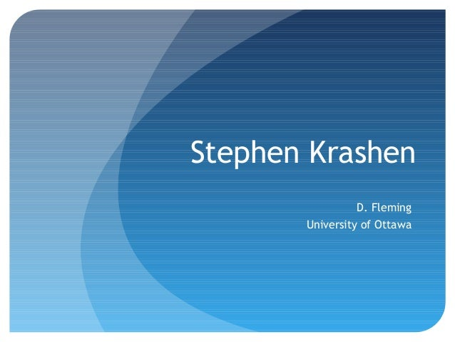 the natural approach stephen krashens theory He is also the cofounder of the natural approach stephen krashen's theory is used primarily in the stephen krashen: theories, biography & quotes related.