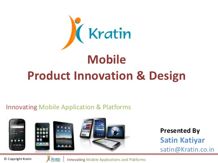 Mobile               Product Innovation & Design Innovating Mobile Application & Platforms                                ...