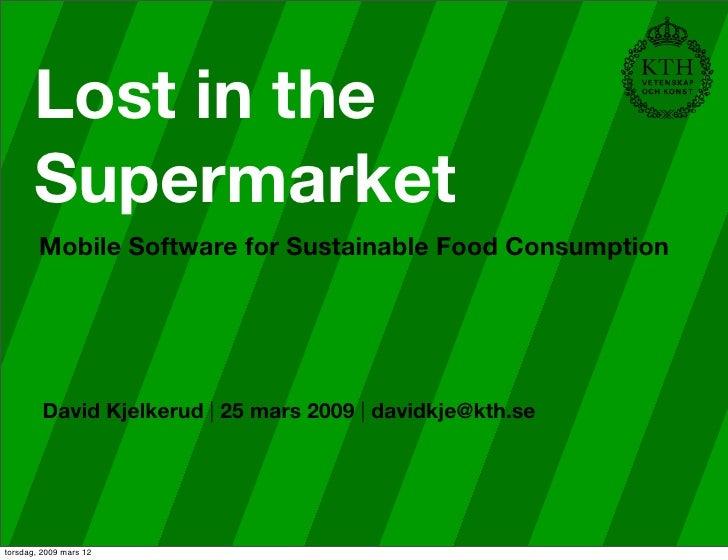 Lost in the Supermarket - KRAV 11 March