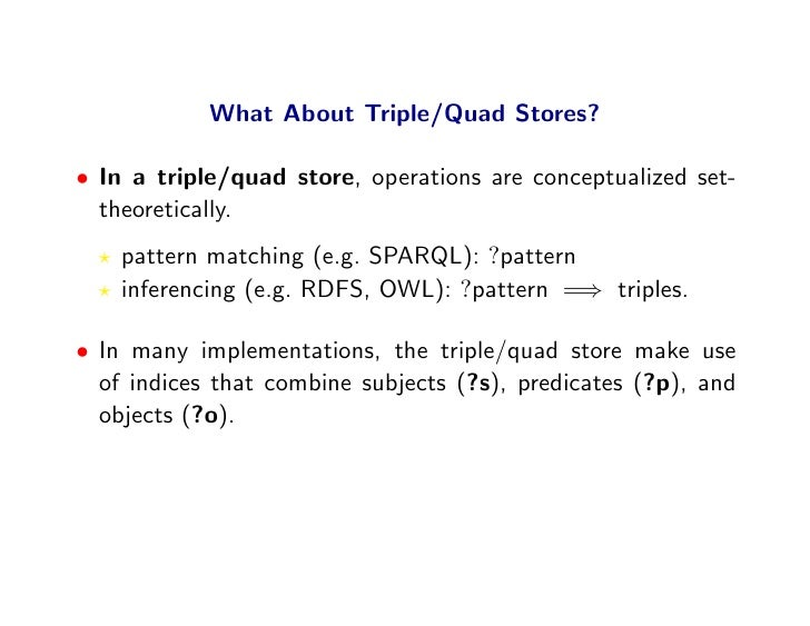 What About Triple/quad Stores