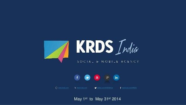 www.krds.com feed.krds.com twitter.com/KRDSAsia facebook.com/KRDS May 1st to May 31st 2014
