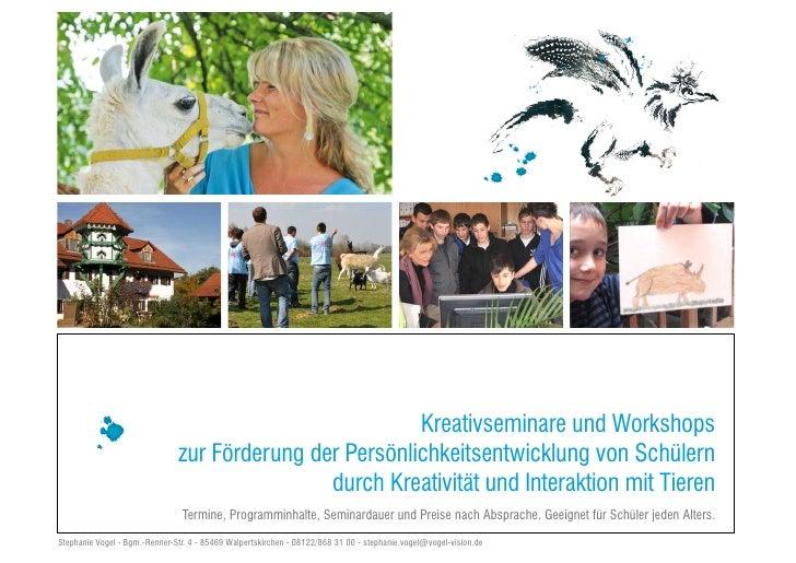 Kreativseminare und Workshops                               zur Förderung der Persönlichkeitsentwicklung von Schülern     ...