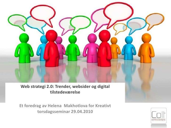 Web strategi 2.0: trender, websider og digital tilstedeværelse
