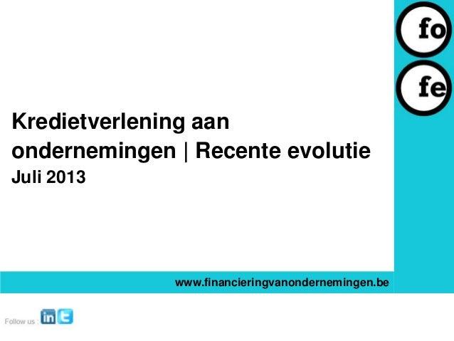 Kredietverlening aan ondernemingen juli 2013
