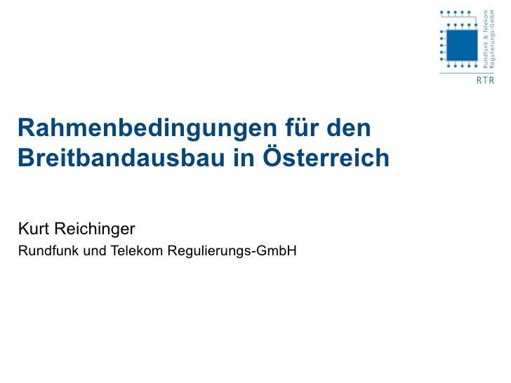 Rahmenbedingungen für den Breitbandausbau in Österreich