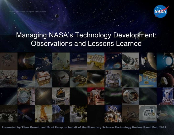 National Aeronautics and Space Administration            Managing NASA's Technology Development:               Observation...