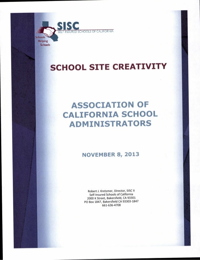 SISIC  EL= INSURED SCHOOLS OF CA. IFORNIA  Schools  Helping Schools  SCHOOL SITE CREATIVITY  ASSOCIATION OF  CALIFORNIA SC...