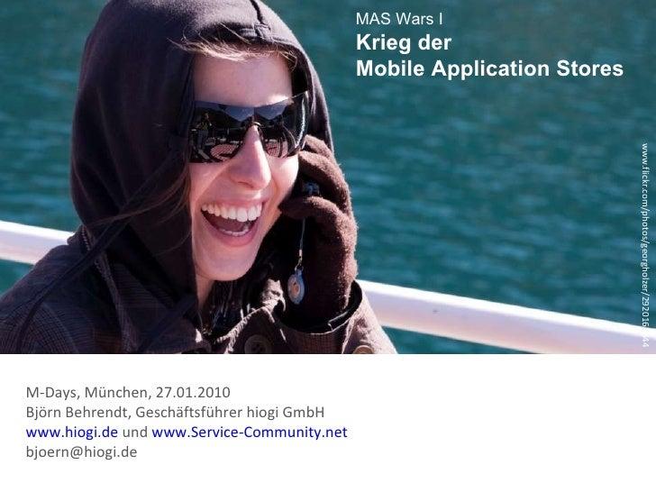Krieg Der Mobilen App Stores Bjoern Behrendt M-Days 2010