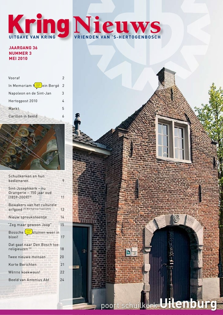 Kring Nieuws uitgave van kring                    vrienden van 's‑HertogenboscH  Jaargang 36 nummer 3 mei 2010    Vooraf  ...