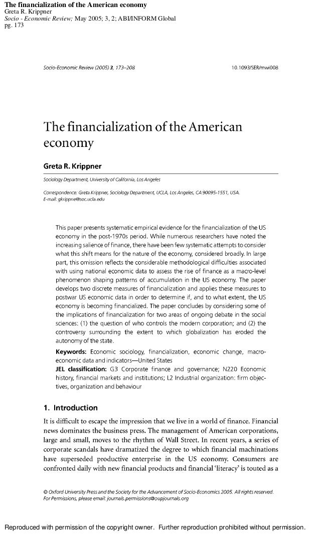 The financialization of the American economy Greta R. Krippner Socio - Economic Review; May 2005; 3, 2; ABI/INFORM Global ...