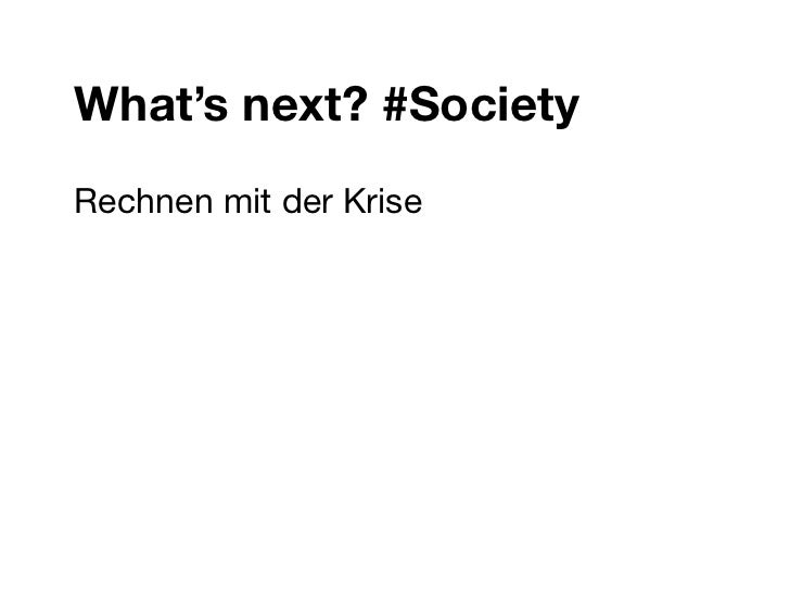 What's next? #SocietyRechnen mit der Krise