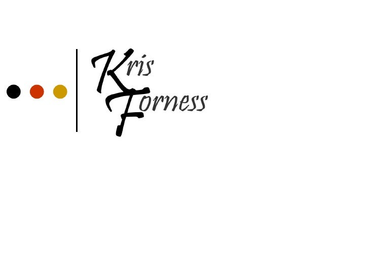 Kris Forness Work
