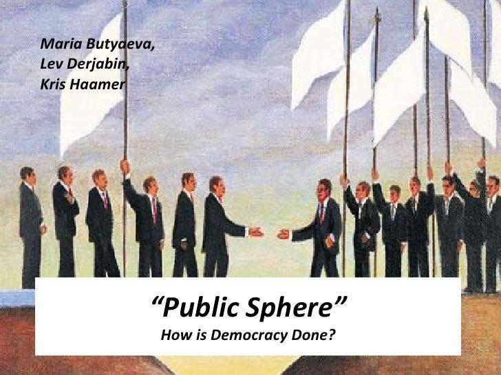 Public Sphere (By Kris Haamer)